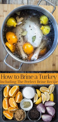 Learn how to brine a turkey with step by step guide and a perfect turkey brine recipe. A basic turkey brine, or basic poultry brine, to enhance the flavor of turkey. Brining Chicken, Thanksgiving Recipes, Fall Recipes, Holiday Recipes, Dinner Recipes, Dinner Ideas, Smoked Turkey, Roasted Turkey, Ree Drummond