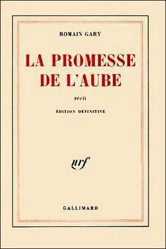 La promesse de l'aube | Romain Gary