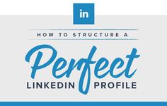 The Anatomy Of A Perfect LinkedIn Profile - #infographic #socialmedia