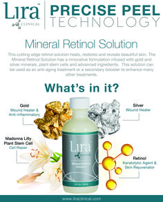 Check out our Mineral Retinol solution! This peel and solution is used to heal, restore and reveal beautiful skin. Mineral Retinol Solution uses an innovative formulation infused with gold and silver minerals, plant stem cells and advanced ingredients.