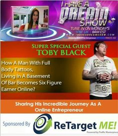 Super excited about today's I Have A Dream Show interviewing the one and only Toby Black  This man is full of tattoos, coming from living in a basement of a bar and now making 6 FIGURES ONLINE!   Find out how this happened as I take you through his journey as online entrepreneur and what you need to do to get this level of success.  He is known for his amazing marketing strategies so learn what he does and apply them today.   Tune in- TODAY   at 4pm UK, 11am EST  at…