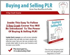 Buying & Selling PLR 5 Day Crash Course With Private Label Rights