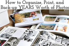 how to organize and back up years worth of photos