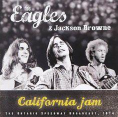 Eagles & Jackson Browne California Jam April 6 1974