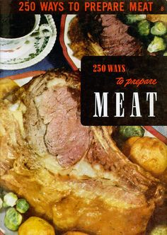 Vintage 250 Ways to Prepare Meat Paperback Cookbook, Encyclopedia of Cooking, Culinary Arts Institute Retro Recipes, Old Recipes, Healthy Recipes, Vintage Recipes, Vintage Cooking, Vintage Kitchen, Tamale Pie, Coconut Milk Curry, Spaghetti And Meatballs
