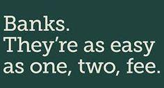 Banks. They're as easy as one, two, fee. We love bank jokes. #CUDIfference #CreditUnionsVsBanks www.OakTreeBiz.com