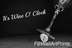 Clocks Quotes, Funny Prints, Wine O Clock, Oclock, Kitchen Art, Printable Wall Art, Wall Art Decor, Photo Art, Physics