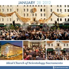 Today we celebrate the dedication of the Ideal Church of Scientology Sacramento, located just blocks from the California State Capital, in one of the city's most prominent architectural landmarks.