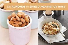 Almonds - With almost the same amount of calcium as milk, almonds aren't just any nut. They also have vitamin E, which help to shield the skin against harmful UV rays that rapidly destroy elasticity and collagen in your skin.