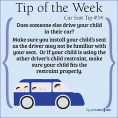 When your child is riding in someone else's car, install the car seat for them.