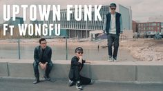 Mark Ronson - Uptown Funk ft. Bruno Mars COVER ft. WONGFU PRODUCTIONS