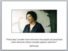 bell hooks Bell Hooks, Woman Quotes, Authors, Education, Women, Quotes By Women, Women's, Educational Illustrations, Learning