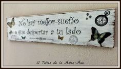 cuadros vintage con frases by karyn Decoupage Vintage, Vintage Country, Business Design, Wooden Signs, Diy Art, Home Deco, Diy And Crafts, Shabby Chic, Painting