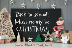 Back to School can only mean one thing! It's time to order your #Christmas #Elf Kit! £27.95 with free P&P for Early bird orders. www.elfforchristmas.co.uk