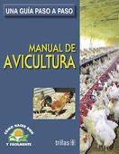LIBROS TRILLAS: MANUAL DE AVICULTURA