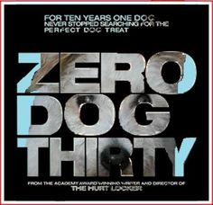 For ten years one dog never stopped searching for the perfect dog treat: ZERO DOG THIRTY Oscars 2013, The Perfect Dog, First Year, Dog Treats, Never, Searching, Zero, Dogs, Search