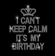 I Cant Keep Calm Its My Birthday iron on rhinestone transfer made with high quality rhinestones, this design has clear crystal rhinestones.  Measures Approximately 9.4 wide by 11 high  Great for adding bling to almost anything... Shirts, bags, sweats, hoodies, jackets, yoga pants , aprons, towels, blankets, pillows and more!  So easy to apply with a household iron, application instructions will be included with your order.  Transfers adhere to cotton, polyester and cotton/poly blends, twill…