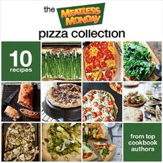 New e-book from Meatless Monday with pizza recipes from 10 cookbook authors