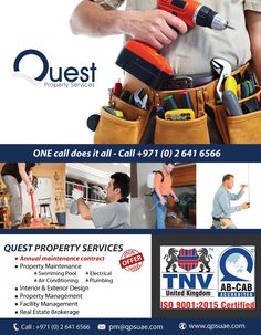 One call does it all- Call +971(0)26416566 Quest Property Services Annual maintenance contract Swimming pool Air conditioning Electrical Plumbing Interior & Exterior Design Property Management Facility Management Real Estate Brokerage Visit Us: www.qpsuae.com Email Us: pm@qpsuae.com