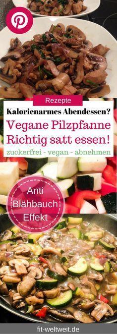 Vegane Pilzpfanne: Vegane, kalorienarme Pilzpfanne mit Zucchini, Paprika und Zwiebeln. Veganes und kalorienarmes Abendessen? Diät geeignet, zum Abnehmen, zuckerfrei und super lecker. So viel essen, wie du magst auch während der Diät