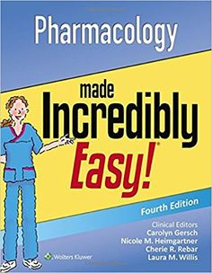 Pharmacology Made Incredibly Easy (Incredibly Easy! Series®): 9781496326324: Medicine & Health Science Books @ Amazon.com