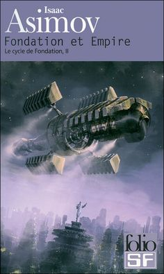 Fondation et Empire - Isaac Asimov Asimov Foundation, Foundation Book, Isaac Asimov, Sci Fi Fantasy, Fantasy Books, Classic Sci Fi Books, Sci Fi Novels, Pulp, Science Fiction Books