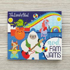 Shop Nod Fam Jams.  Our Nod Fam Jams is filled to the brim with fantastic tunes for dancing, head bobbing and humming along to.  It features 18 songs from family-friendly artists and was exclusively compiled for us by Lucky Diaz.