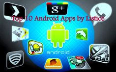 Top 10 Application for Android Mobiles: Listice Magazine | Listice