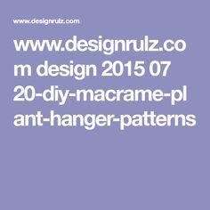 www.designrulz.com design 2015 07 20-diy-macrame-plant-hanger-patterns