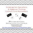 39 Worksheets meeting Kindergarten Operations and Algebraic Thinking standards for addition and subtraction. There are multiple worksheets that mee...