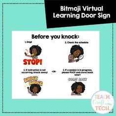 Are you teaching virtually in a building with face to face teachers? Use this sign to give your classroom visitors directions and avoid mid-synchronous learning interruptions. Simply download, insert your Bitmoji using the directions, and print!