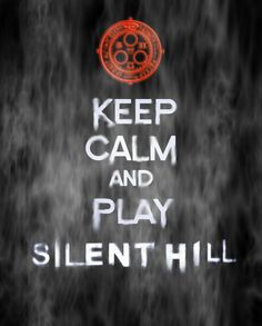 PLAY SILENT HILL