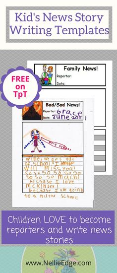 Kids love to write about their lives! Free printables and templates for news stories in kindergarten on Nellie Edge Kindergarten Teachers Pay Teachers. Build writing with fun prompts!