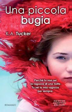 I miei magici mondi: Recensione: Una piccola bugia di K.A. Tucker