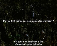 Do you think there's a right person for everyone? ~ Runaway Bride (1999) ~ Movie Quotes