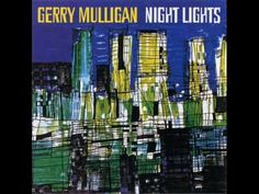 Gerry Mulligan - Morning Of The Carnival From Black Orpheus