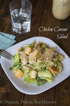 Chicken Caesar Salad | Dinners, Dishes, and Desserts | Dinners, Dishes, and Desserts