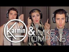 Karmin - Acapella - Mike Tompkins - YouTube