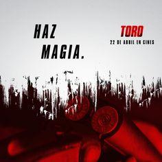 """Toro con Mario Casas y Luis Tosar: """"Haz magia"""" En cines 22 de abril"""