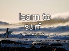 LEARN TO SURF #bucketlist done that one too good ol san diego days.