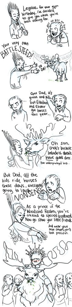 """HOLY CRAP, THIS IS ON PINTEREST! I inspired this picture, I had a conversation with the artist about Thranduil's battle bambi, and then I made the above joke. The sent this to me on DeviantArt. And now it's on Pinterest. So this is what fame feels like."""