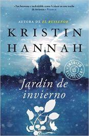 Cazadora De Libros y Magia: El Jardín de Invierno - Kristin Hannah +18