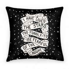 I Have Loved The Stars Too Fondly To Be Fearful Of The Night | HUMAN | T-Shirts, Tanks, Sweatshirts and Hoodies