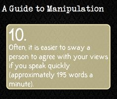 ...apparently I've been manipulating everyone and never knew it.