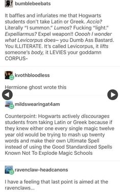 """Teach them Latin and Greek, and the last thing you hear might be """"Let's see what happens when I do THIS."""" Harry Potter Pin, Harry Potter Memes, Harry Potter Universal, Harry Potter World, Slytherin, Hogwarts, The Marauders, Wizards, Hermione"""