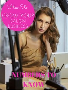 GROW YOUR SALON BUSINESS: Numbers to Know #salonbusiness #beautysalonbusiness #salongrowth #hairsalongrowth