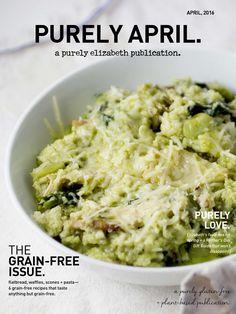 Purely April Magazine | purely elizabeth  Flatbread, waffles, scones + pasta -- 6 grain-free recipes that taste anything  but grain-free!