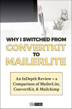 Why I Switched From ConvertKit to MailerLite — viaYuri Email Marketing Strategy, Inbound Marketing, Content Marketing, Business Tips, Online Business, Email Providers, Marketing Calendar, Career Inspiration, Blogging For Beginners