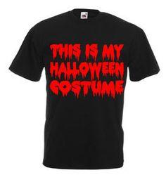 £9.99 This Is My #Halloween #Costume Mens #Tshirt Size M/L/XL/XXL/3XL/4XL/5XL