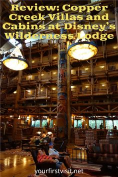 Disney Vacation Club (DVC): Detailed Review and Photo Tour of Disney's Copper Creek Villas and Cabins at Disney's Wilderness Lodge from yourfirstvisit.net #DisneyVacationClub #DVC #CopperCreekVillas